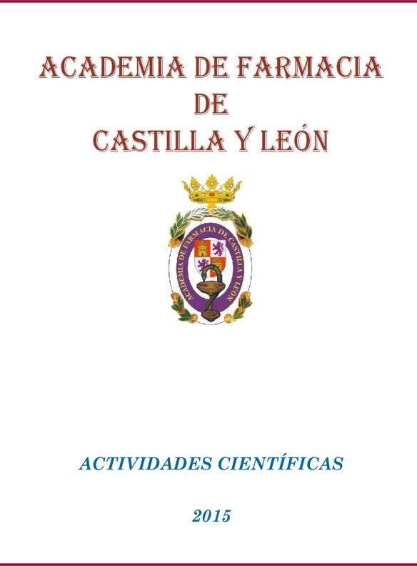 Academia de Farmacia de Castilla y León. Actividades 2015.
